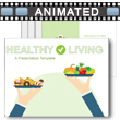 Healthy Living PowerPoint Template